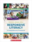 Scholastic Responsive Literacy