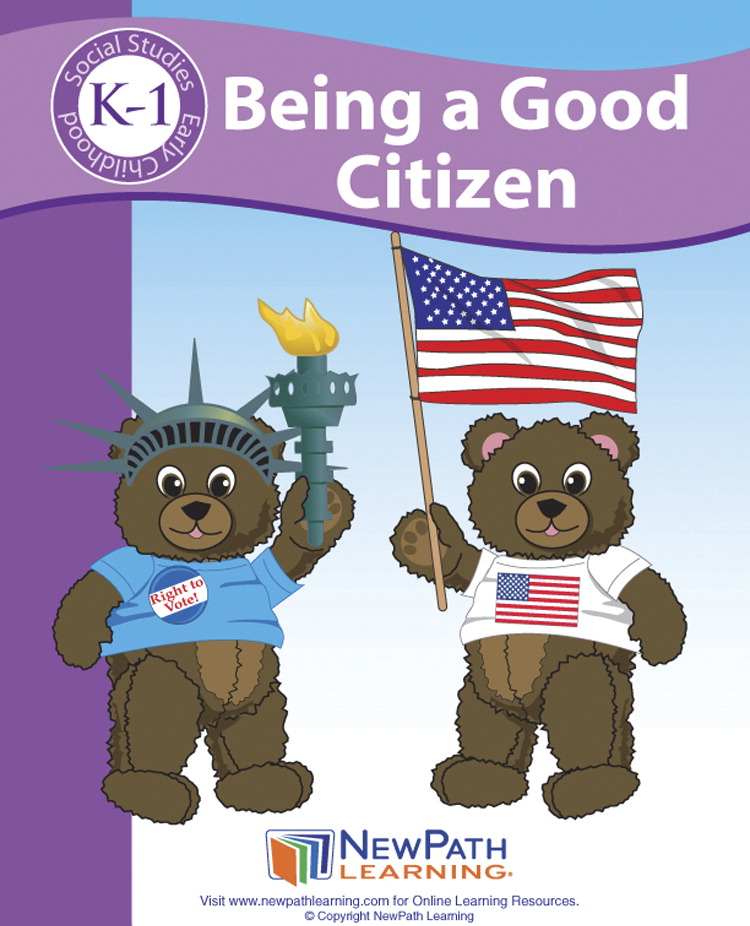 Newpath Learning Being a Good Citizen Student Activity Guide, Grade K to 1
