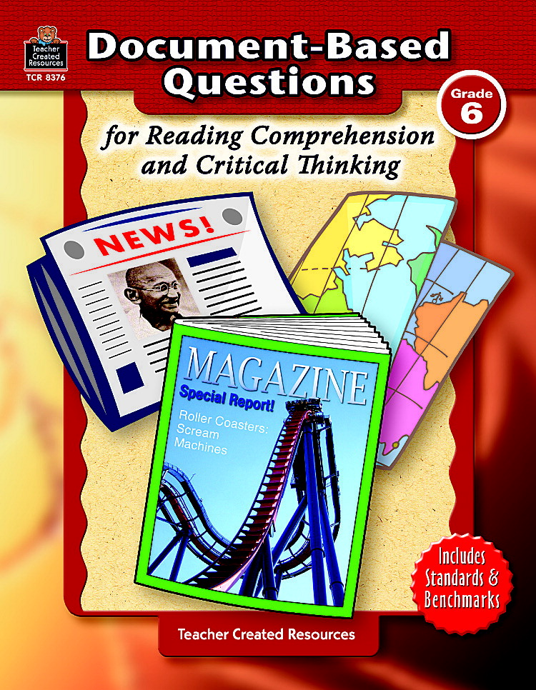 Document-Based Questions for Reading Comprehension and Critical Thinking  Grade 6