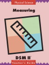 Delta Science Module DSM-2 Measuring Paperback Teacher's Guide, Grade K - 8, 11 in H X 9 in W