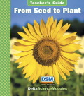 Delta Science Module From Seed to Plant Teacher Guide