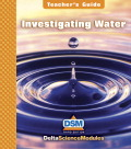 Delta Science Module Investigating Water Teacher Guide