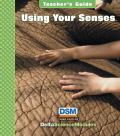 Delta Science Module Using Your Senses Teacher Guide