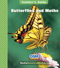 Delta Science Module Butterflies and Moths Teacher Guide