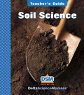 Delta Science Module Soil Science Teacher Guide