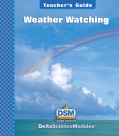 Delta Science Module Weather Watching Teacher Guide