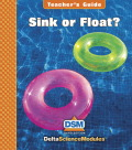 Delta Science Module Sink or Float? Teacher Guide