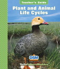 Delta Science Module Plant and Animal Life Cycles Teacher Guide