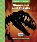 Delta Science Module Dinosaurs and Fossils Teacher Guide