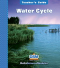 Delta Science Module Water Cycle Teacher Guide