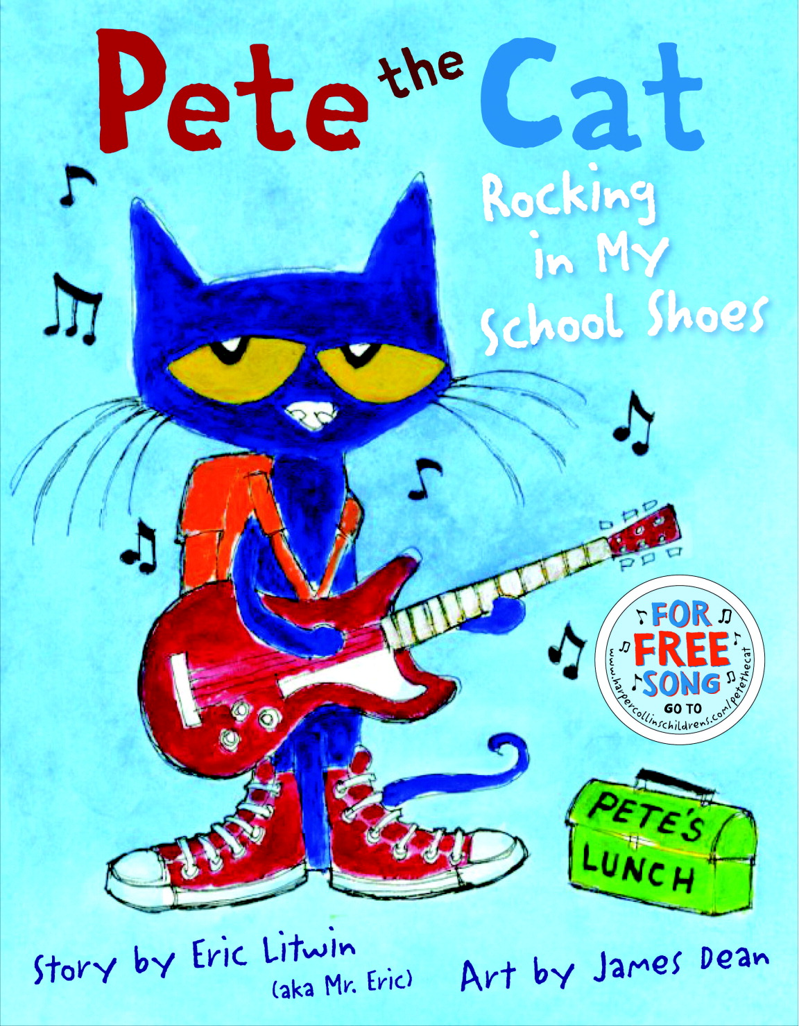 Pete the Cat: Rocking in My School Shoes by Eric Litwin, Grade PreK to 3