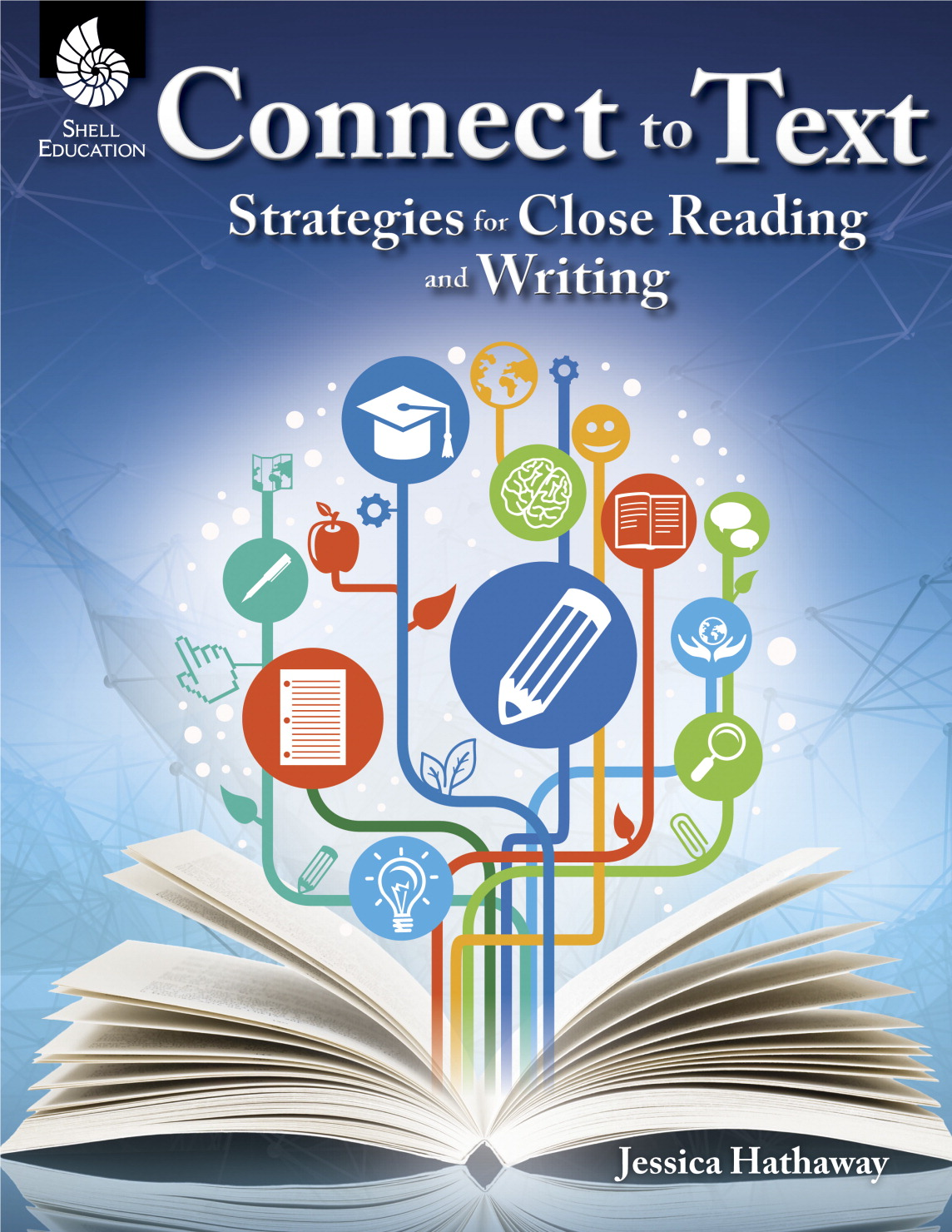 Shell Education Strategies for Close Reading and Writing, Grades K to 12