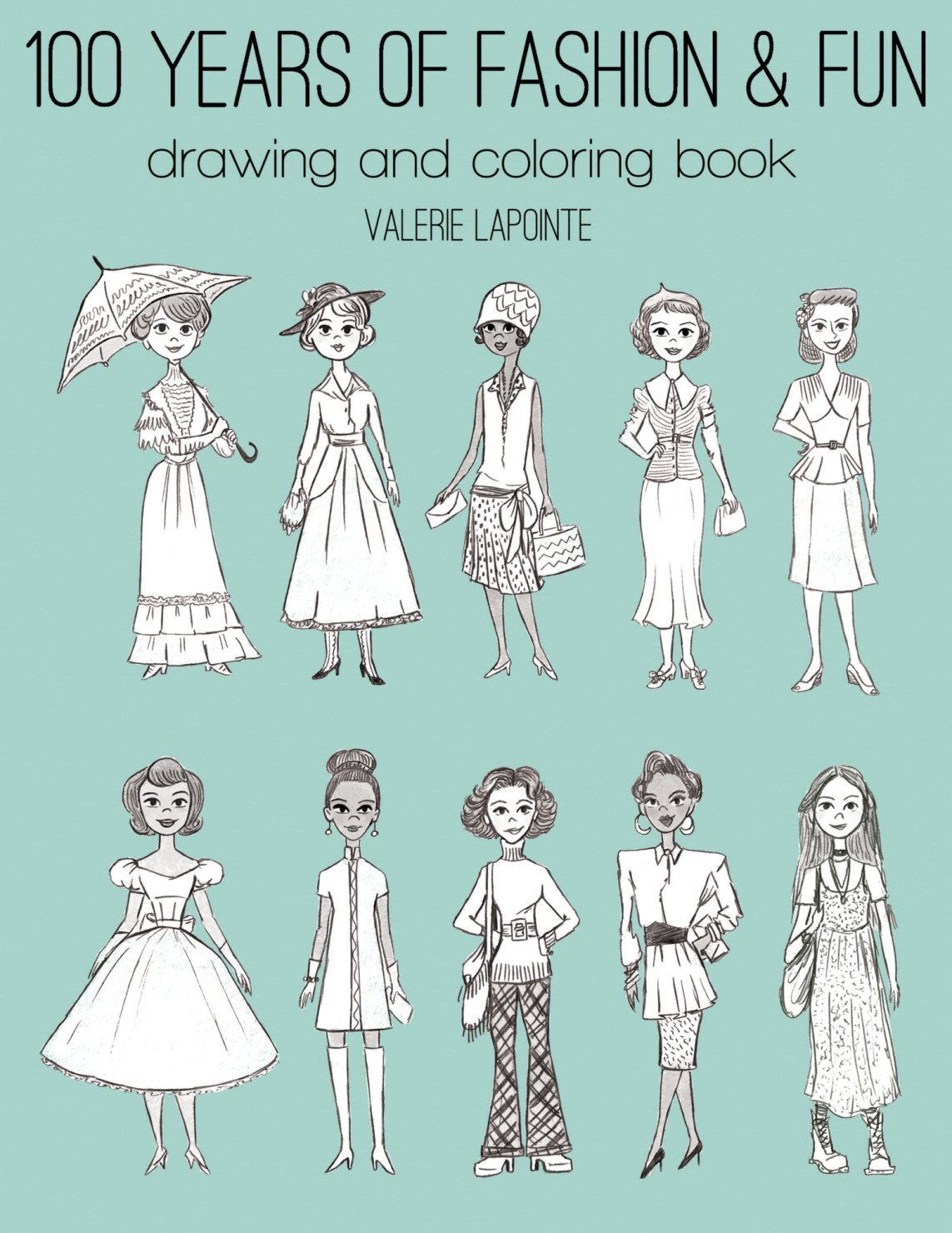 General's, 100 Years of Fashion and Fun Drawing and Coloring Book