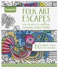 Crayola Folk Art Escapes Coloring Book, 80 Pages